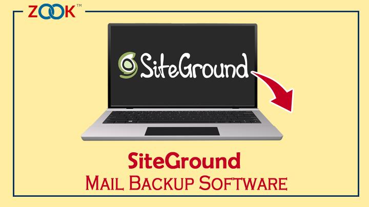 SiteGround Mail Backup Tool - Create & Backup SiteGround Email